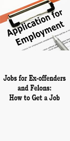 Jobs for Ex-offenders and Felons: How to Get a Job