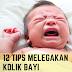 12 Tips Melegakan Kolik Bayi