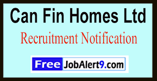CFHL Can Fin Homes Ltd Recruitment Notification 2017 Last Date 06-06-2017