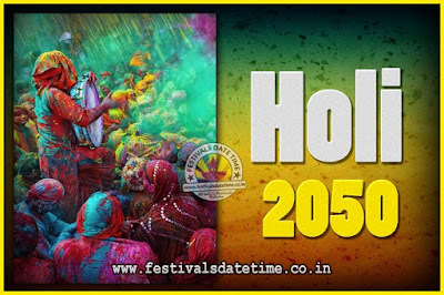 2050 Holi Festival Date & Time, 2050 Holi Calendar