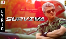 new Tamil movie song Surviva Best Tamil film Vivegam Song 2017