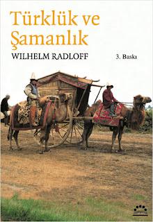 Wilhelm Radloff Türklük Ve Şamanlık