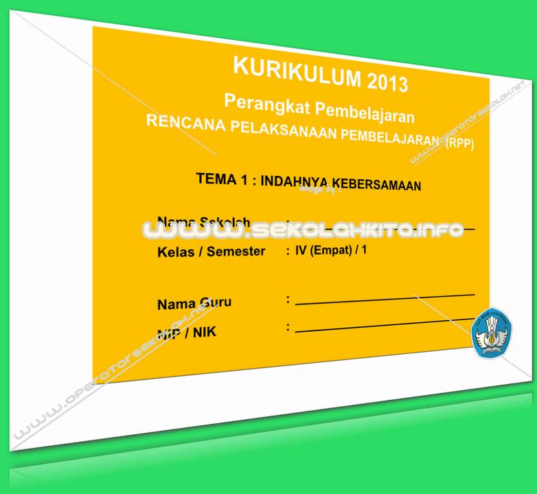 RPP Kurikulum 2013 SD KELAS 4 SEMESTER 1 Tema Indahnya Kebersamaan Lengkap Per Subtema Revisi 2016