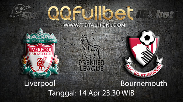 BOLA88 - PREDIKSI TARUHAN BOLA LIVERPOOL VS BOURNEMOUTH 14 APRIL 2018 ( ENGLISH PREMIER LEAGUE )