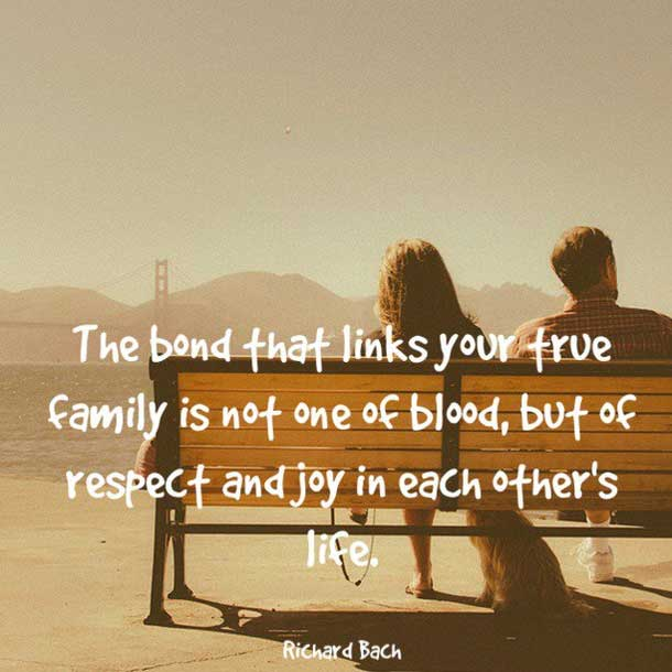 Love Quotes Bond Family About