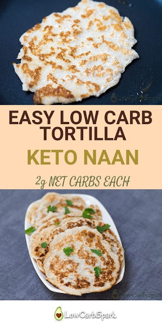 Easy Low Carb Tortilla - (Keto Naan Bread, Egg-Free & 2g net carbs)