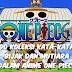 190 Koleksi Kata-Kata Bijak Dan Mutiara Dalam Anime One Piece