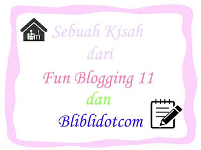 Fun Blogging 11 dan bliblidotcom