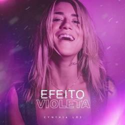 Baixar CD Efeito Violeta - Cynthia Luz 2019 Grátis