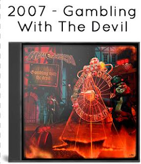 2007 - Gambling With The Devil