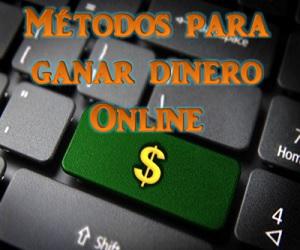 Métodos para ganar dinero Online