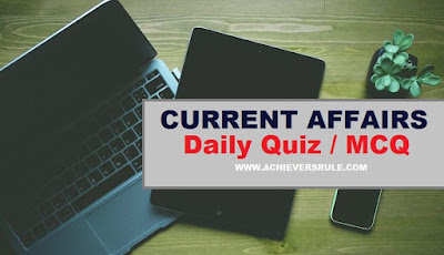 Daily Current Affairs MCQ - 7th & 8th November 2017