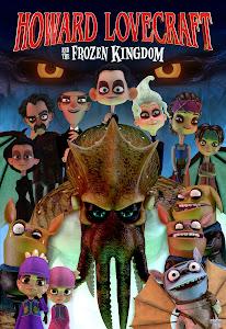 Howard Lovecraft & the Frozen Kingdom Poster