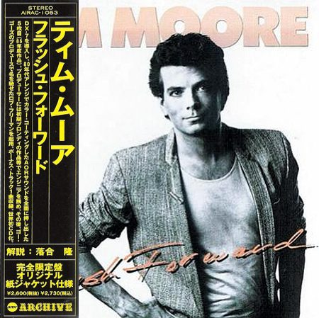 TIM MOORE - Flash Forward [Japanese Ltd Edition remastered] (1984) front