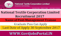 National Textile Corporation Limited Recruitment 2017– Management Trainee