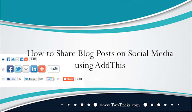 Share Blog Posts on Social Media using AddThis