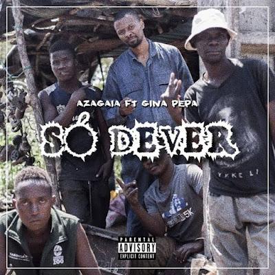 Azagaia - Só Dever (feat. Gina Pepa) 2018 | Baixar Musica Mp3