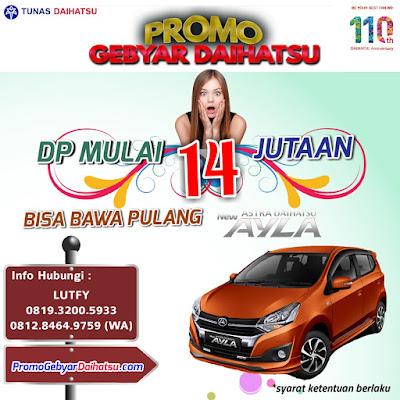 Promo Daihatsu New Ayla Jakarta Timur, Dp Cuma 15 Jutaan!