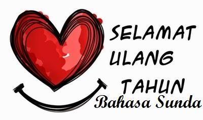 Ucapan Selamat Ulang Tahun Bahasa Sunda