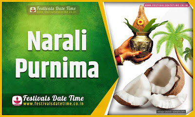 2020 Narali Purnima Date and Time, 2020 Narali Purnima Festival Schedule and Calendar