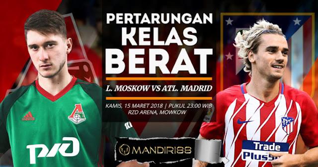 Prediksi Moskow vs Atleico Madrid 15 Maret 2018