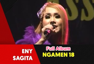 Lagu Eny Sagita Mp3 Album Ngamen 18 Full Album