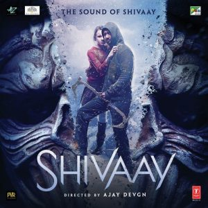 Shivaay 2016 Mp3 Songs pk Download