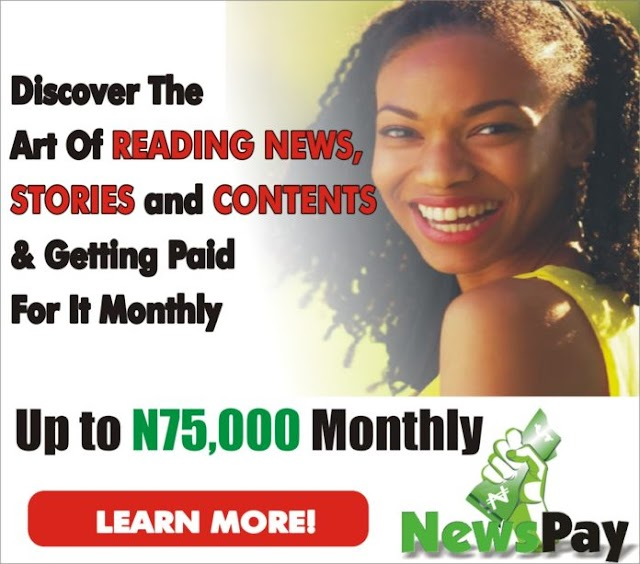 Read News And Earn Over #25000 as weekly income