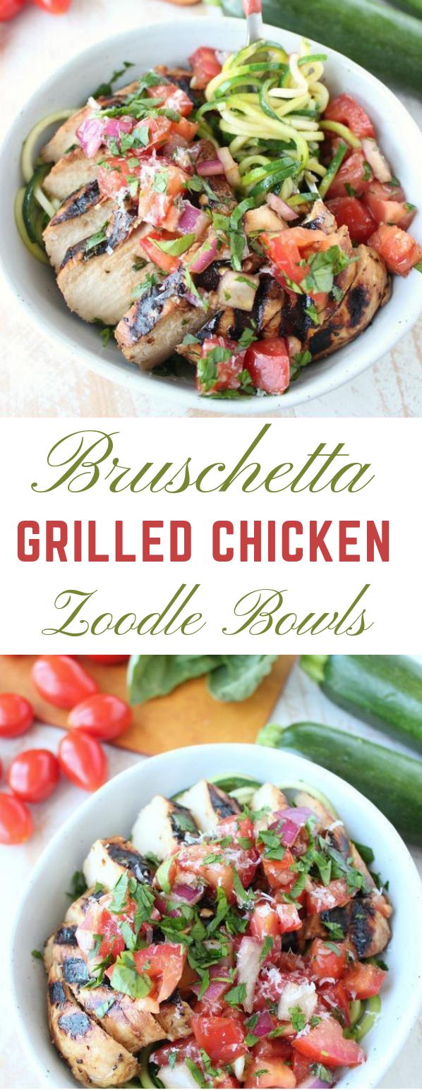 Bruschetta Grilled Chicken Zoodle Bowls #dinner #chicken