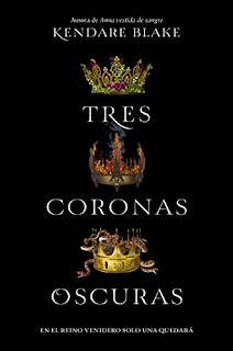 https://www.amazon.es/Tres-coronas-oscuras-Kendare-Blake/dp/8494595555/ref=sr_1_1?s=books&ie=UTF8&qid=1519497823&sr=1-1&keywords=tres+coronas+oscuras