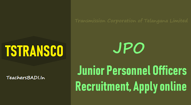 tstransco junior personnel officers(jpo) recruitment 2018,transmission corporation of telangana jpo recruitment online application form,tstransco jpos recruitment 2018 hall tickets results selection list results