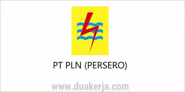 Lowongan Kerja PT PLN (Persero) untuk SMA SMK STM Terbaru 2019