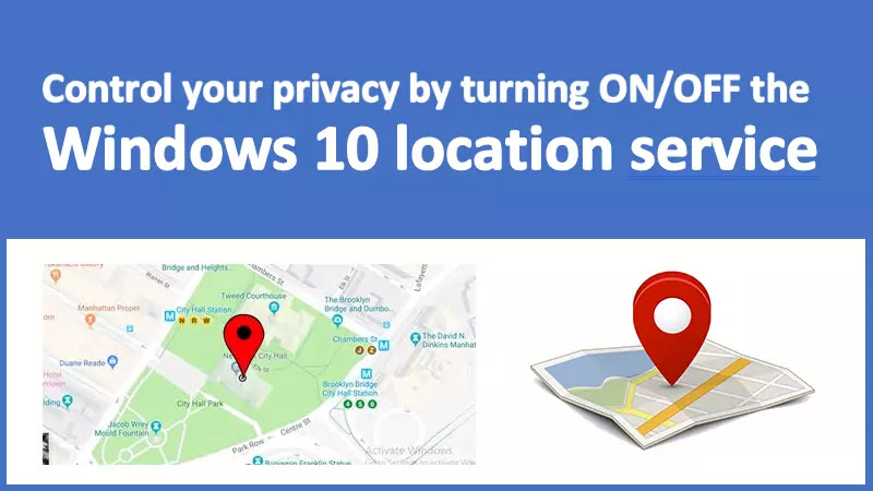 How to enable or disable the Windows 10 location service?