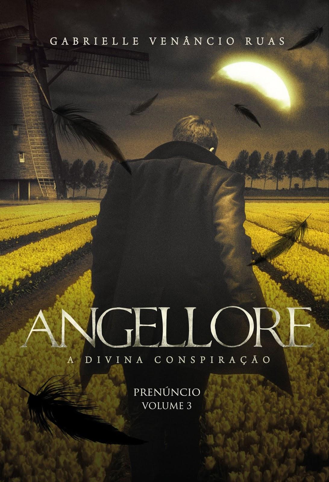 Angellore - Divina Conspiração Vol 3