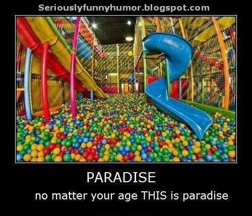 PARADISE - No matter your age THIS is paradise - Playground balls