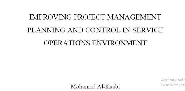 IMPROVING PROJECT MANAGEMENT PLANNING AND CONTROL IN SERVICE OPERATIONS ENVIRONMENT