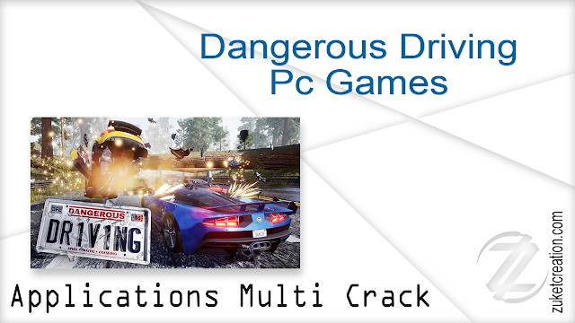 Dangerous Driving Pc Games  |  12 GB