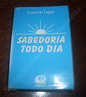 Sabedoria todo dia - Lourival Lopes