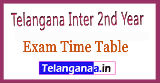 Telangana Inter 2nd Year Exam Time Table