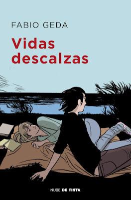 LIBRO - Vidas descalzas Fabio Geda  Book: Anime scalze  (Nube de Tinta - 20 Junio 2019)  COMPRAR ESTA NOVELA