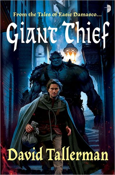 Guest Post by David Tallerman - Pieces of Cake: Where Giant Thief meets Labyrinth