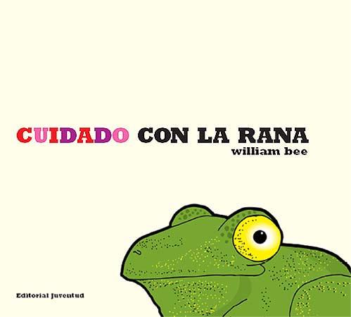Lo leemos así: Cuidado con la rana: ¡Ñam, ñam!
