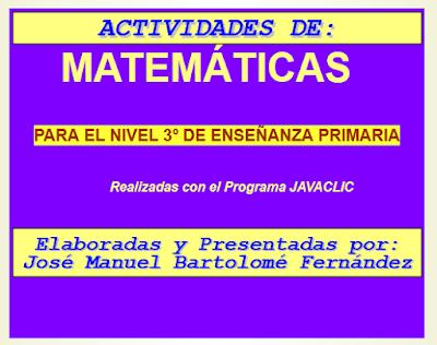 http://clic.xtec.cat/db/jclicApplet.jsp?project=http://clic.xtec.cat/projects/mates3ro/jclic/mates3ro.jclic.zip&lang=es&title=Actividades+de+matem%E1ticas