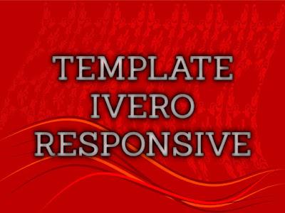 Template Terbaru 2017 Ivero Template Download Gratis