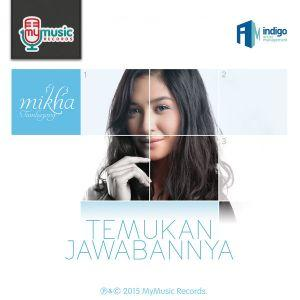 download song mikha tambayong temukan jawabannya