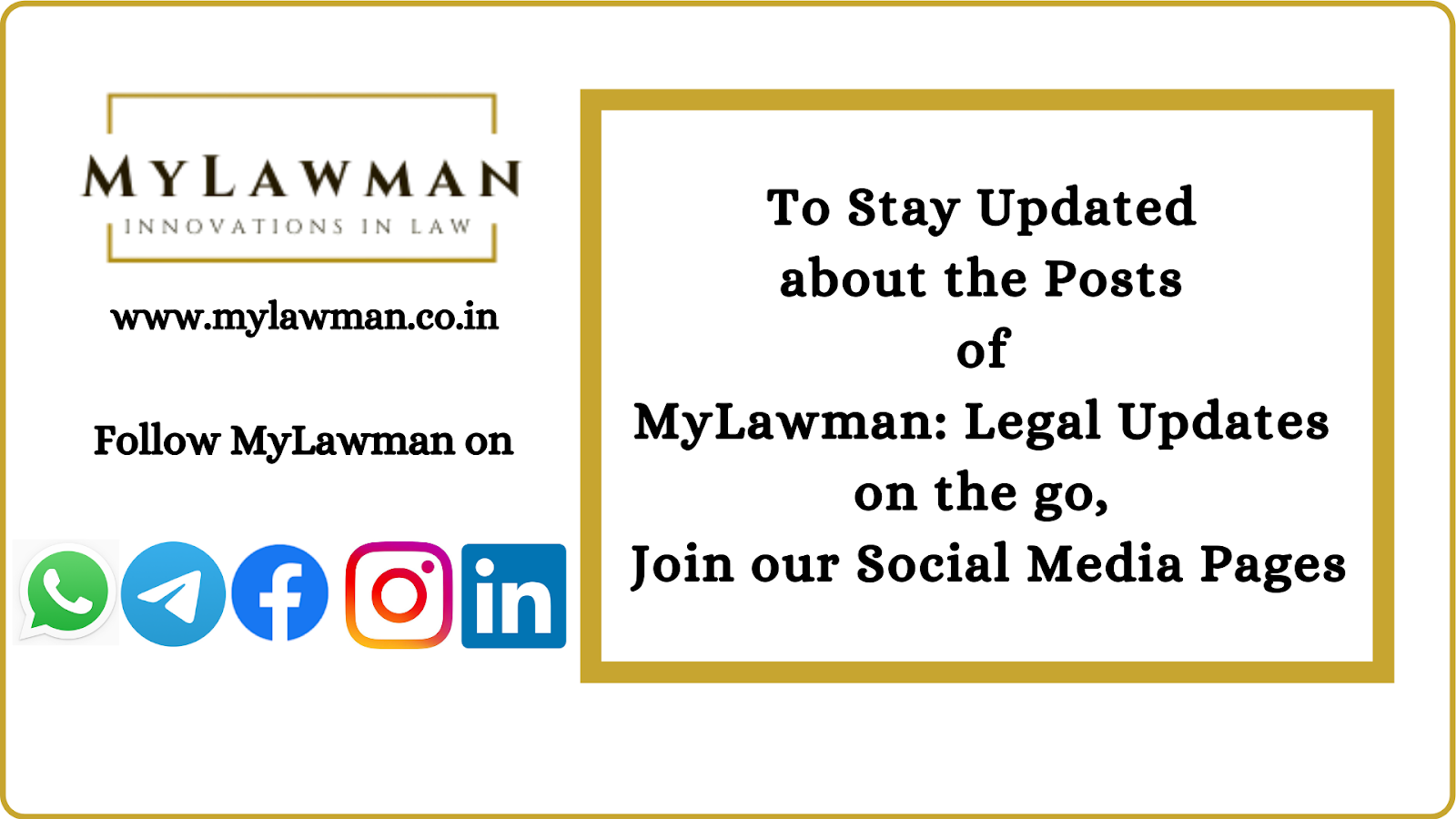 To Stay Updated about the Posts of MyLawman: Legal Updates on the go, Join our Social Media Pages