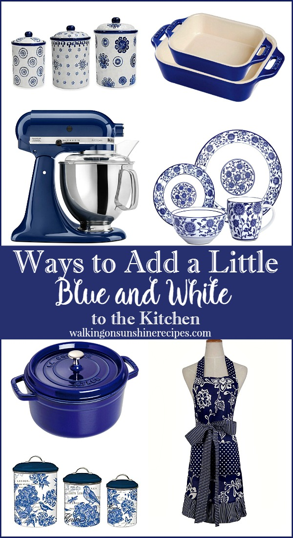Ways to add blue and white decor to your kitchen and home featured on Walking on Sunshine.