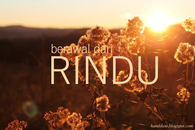Berawal dari Rindu