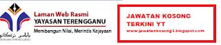 Jawatan Kosong Terkini Yayasan Terengganu