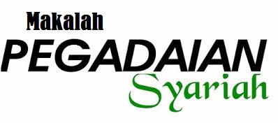 makalah pegadaian syariah